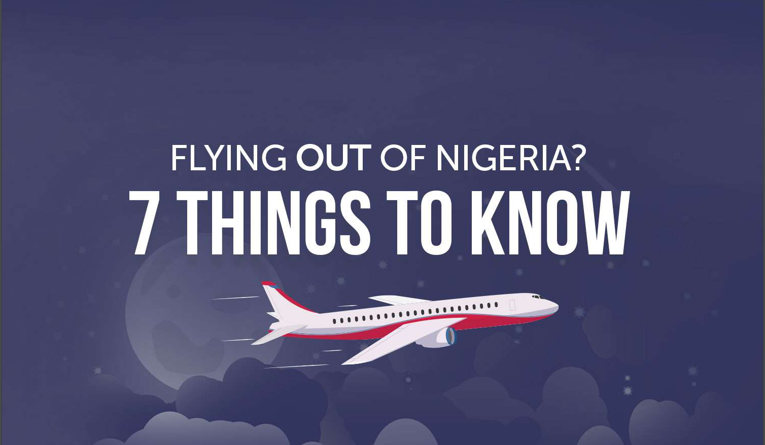 Guidelines for Flying out of Nigeria