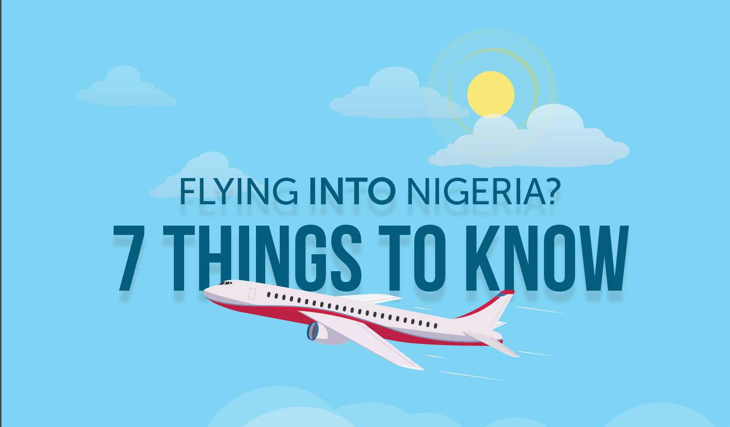 Guidelines for Flying into Nigeria